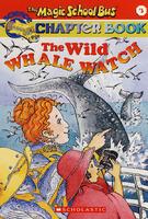 神奇校车自然科学篇:怒海赏鲸