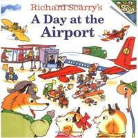 A Day at the Airport斯凯瑞童书-飞机场的一天