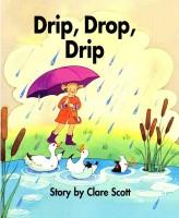 Drip, Drop, Drip